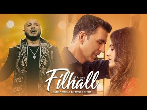 Full Song Filhaal  lyrics | Akshay kumar | B praak 1