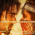 Hardy-Sandhu-New-Song-Titliaan-Ft.-Sargun-Mehta-